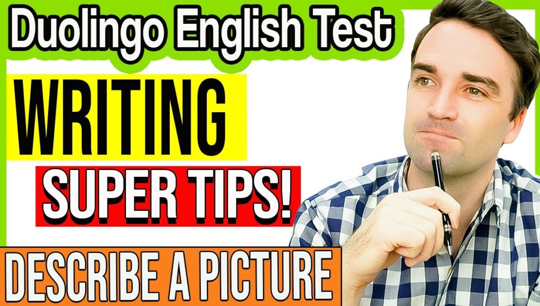 Duolingo English Test Writing: Writing about a picture SUPER TIPS & Answers
