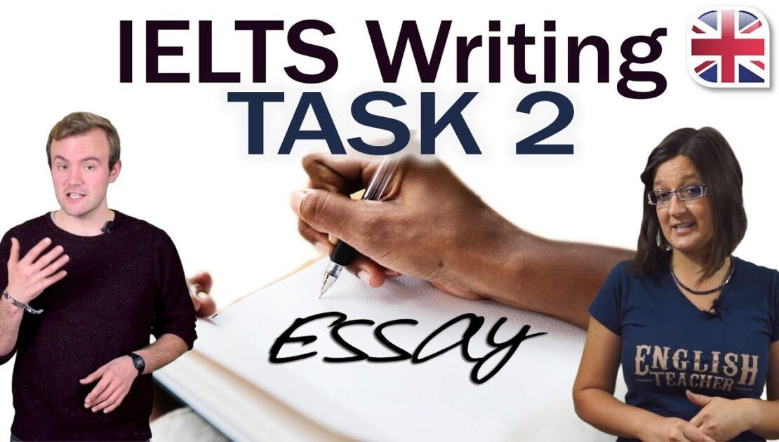 IELTS Essay - Tips to Write a Good IELTS Writing Task 2 Essay
