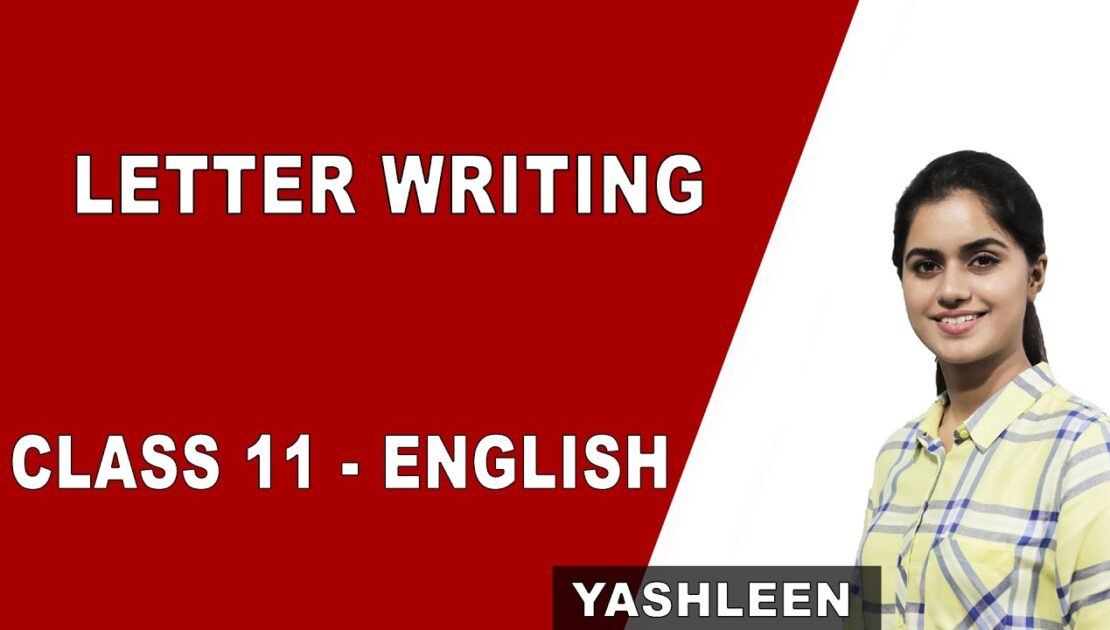 English Class 11 | Letter Writing | CBSE | Grammar | Tips and Tricks | NCERT