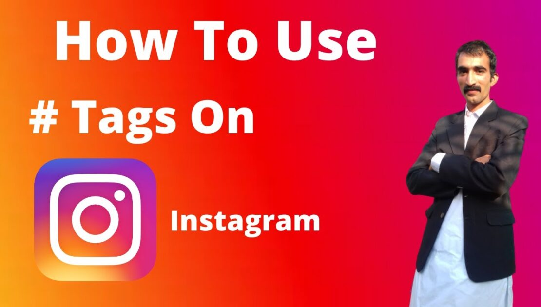 How to Use Instagram Hashtags | Instagram Marketing Tips | Instagram hashtag strategy 2020