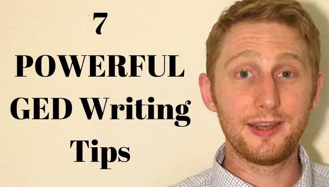7 Powerful GED Writing Tips for Language Arts Success in 2020!