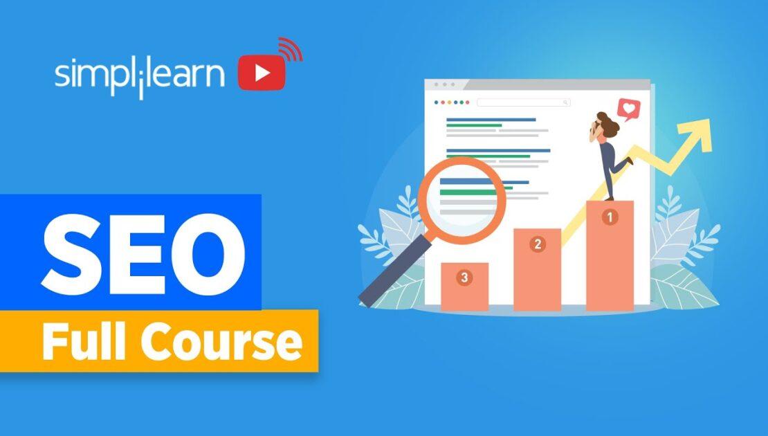 SEO Full Course | SEO Tutorial For Beginners | Search Engine Optimization Tutorial | Simplilearn
