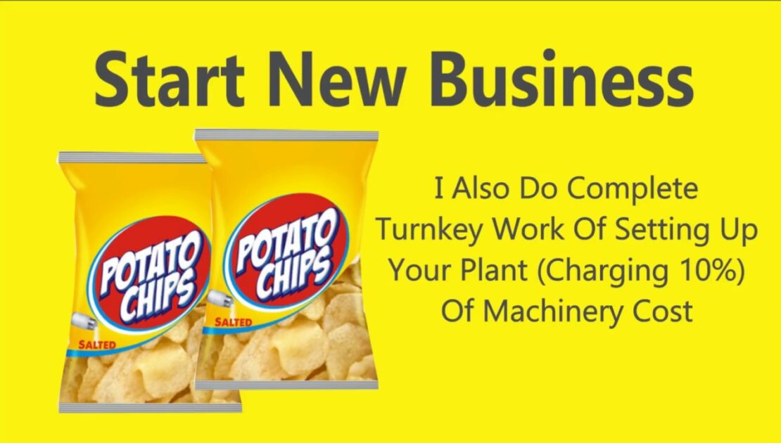 Potato Chips Plant Setup Business Consultancy India