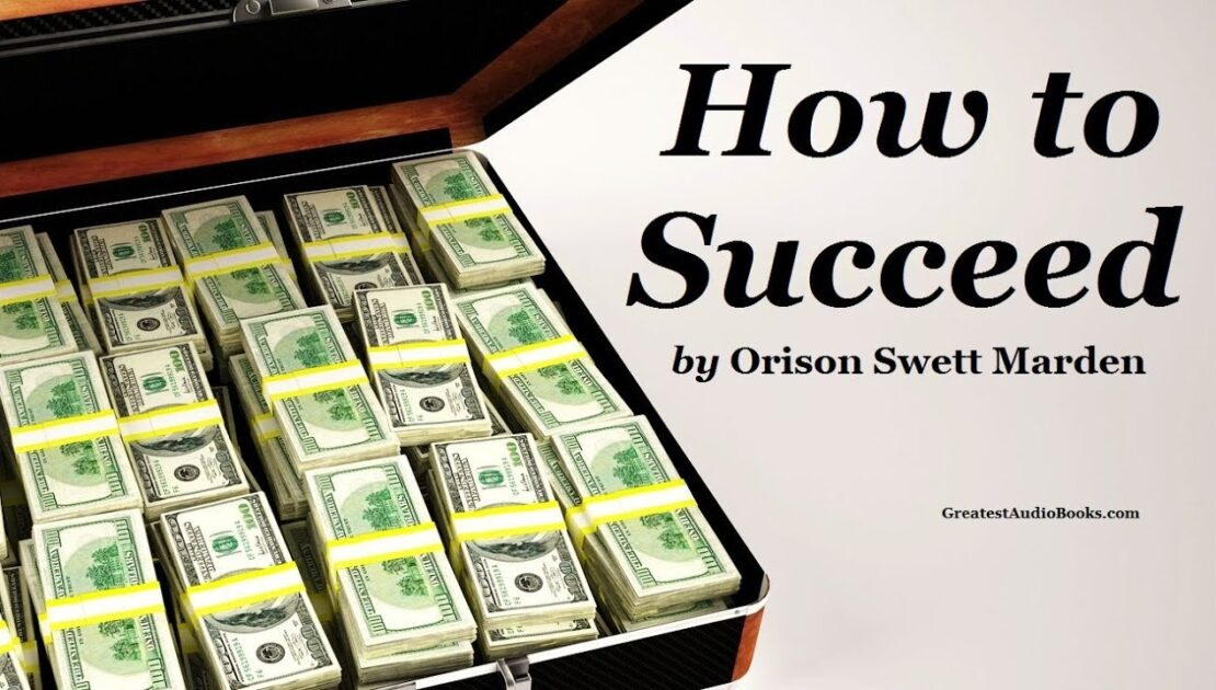 HOW TO SUCCEED - FULL AudioBook | Money Success Business Wealth