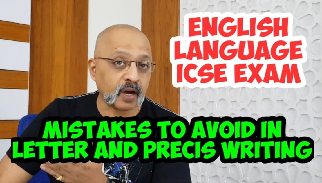 Get full marks in Letter and Precis Writing | Follow these tips | ICSE Class 9 and 10 | T S Sudhir