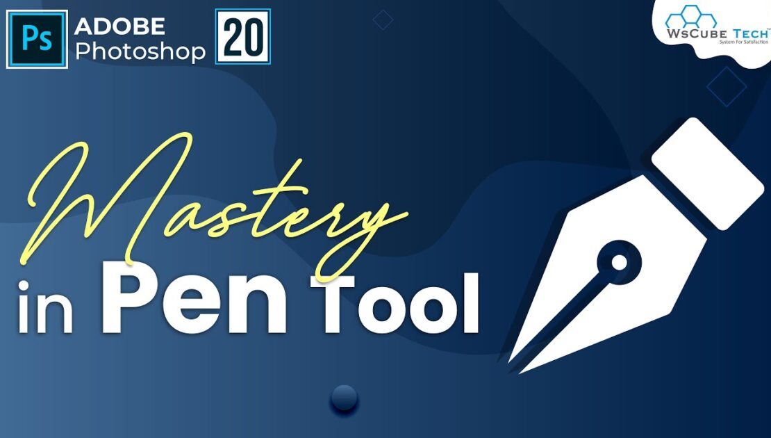 Mastery in PEN Tool in 30 Minutes [HINDI] | Photoshop Tutorial #20