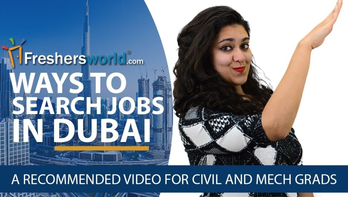 How to Get a Job In Dubai Faster & Easier? - Logical approaching ways ever