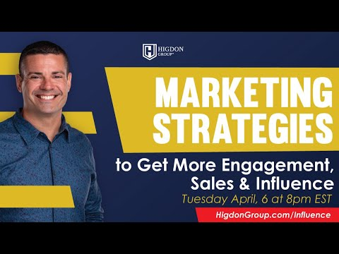Marketing Strategies to Get More Engagement, Sales and Influence