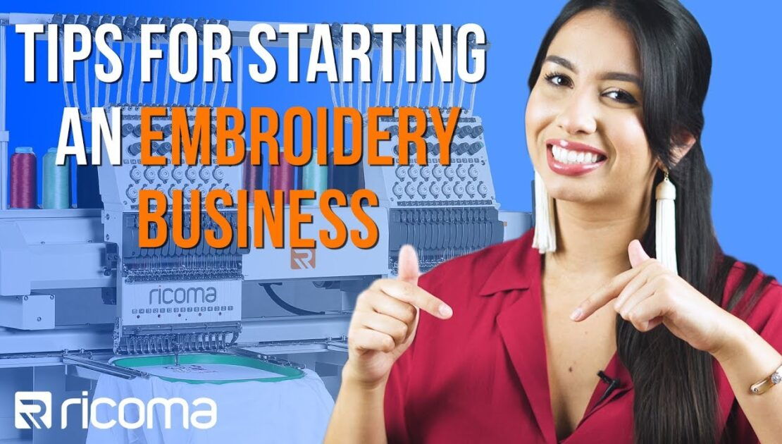 7 Tips for Starting an Embroidery Business