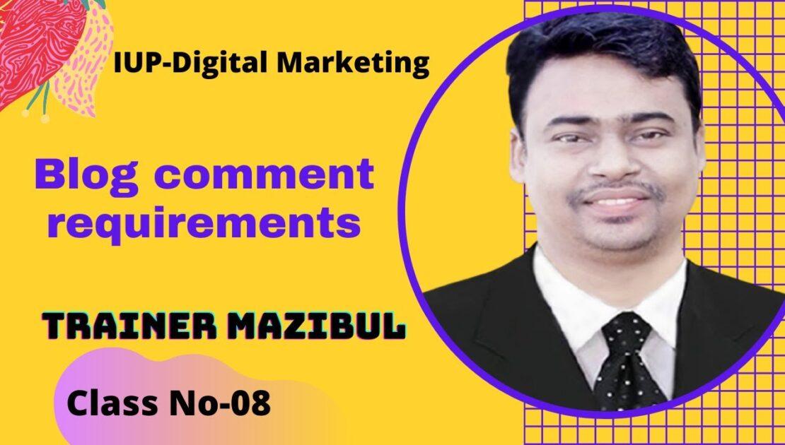 Blog comment requirements Bangla Tutorial | Trainr Mazibul