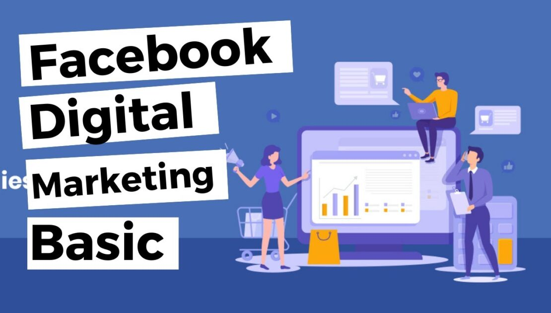 Fundamentals of Digital Marketing with Facebook | Lon Borey Official