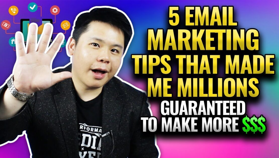 5 Email Marketing Tips That Made Me Millions & How Beginners Can Use It to Generate More Money