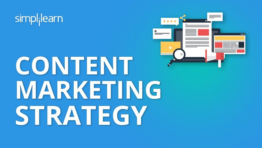 Content Marketing Strategy | Content Marketing Examples | Content Marketing 2020 | Simplilearn