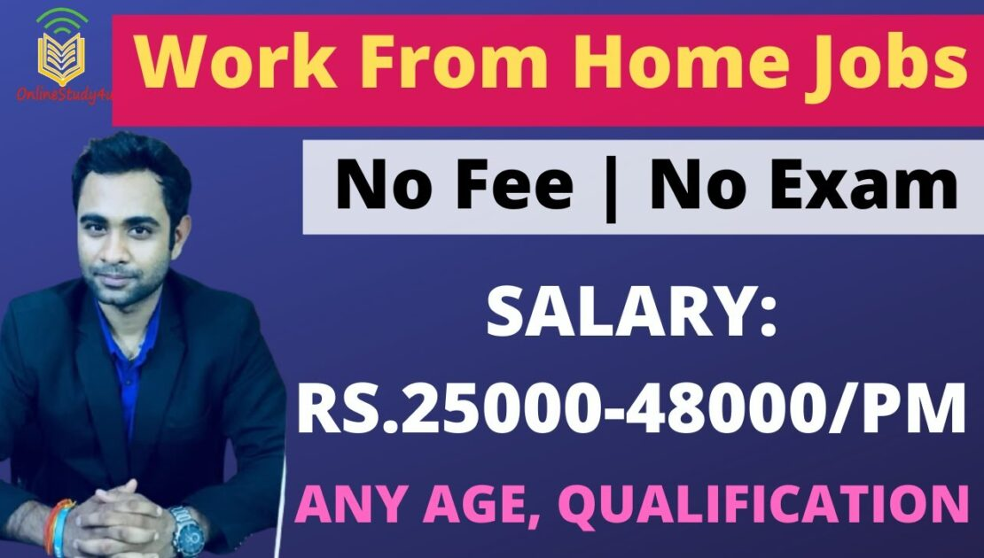 Work From Home Jobs | Earn upto 48000 Per month | Any Age, Any Qualification
