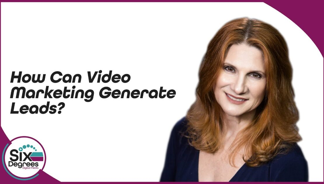 How Can Video Marketing Generate Leads