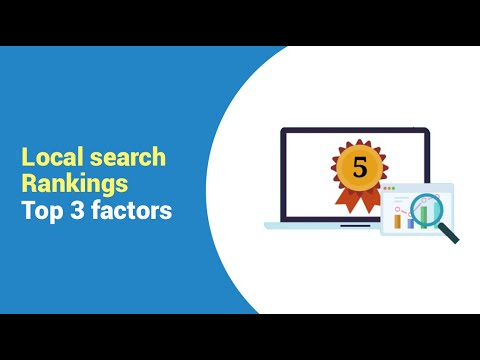 Local Search Rankings Top 3 factors | Ranking Factors