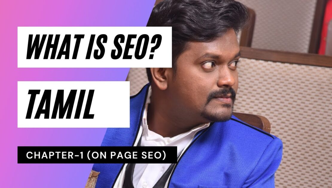Digital Marketing Tutorial course in Tamil | What is On Page SEO in Tamil tutorial full video