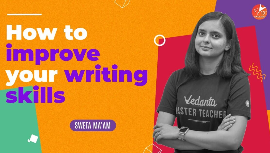 How to Improve Your Writing Skills ✍🏻 - English Grammar | Tips and Tricks | Vedantu 9 and 10 English