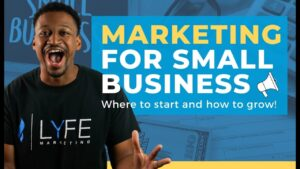 Marketing for Small Business: Effective Marketing Strategies for 2021