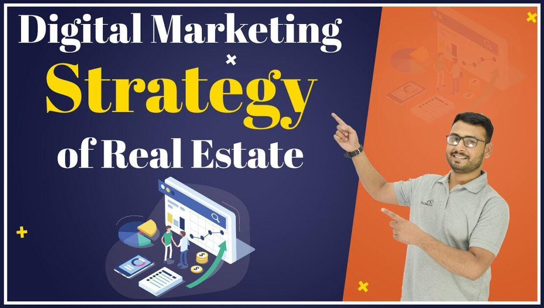 Digital Marketing Strategy of Real Estate Business | Explained in Hindi