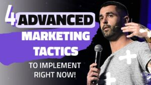 4 ADVANCED Marketing Tips to Implement NOW [KEYNOTE]