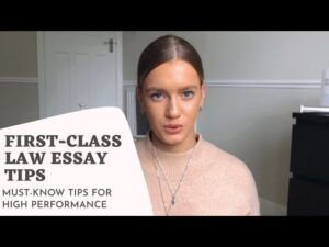 WRITING A FIRST-CLASS LAW ESSAY - 13 (KEY) tips