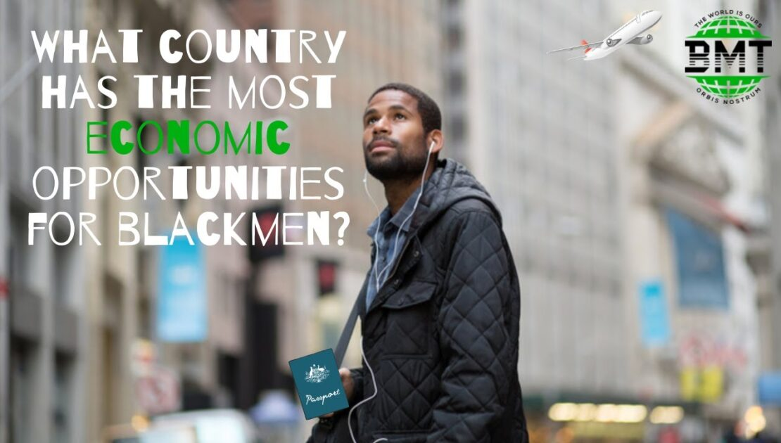 What Country has the Most Opportunities for Blackmen ? Open Panel Discussion