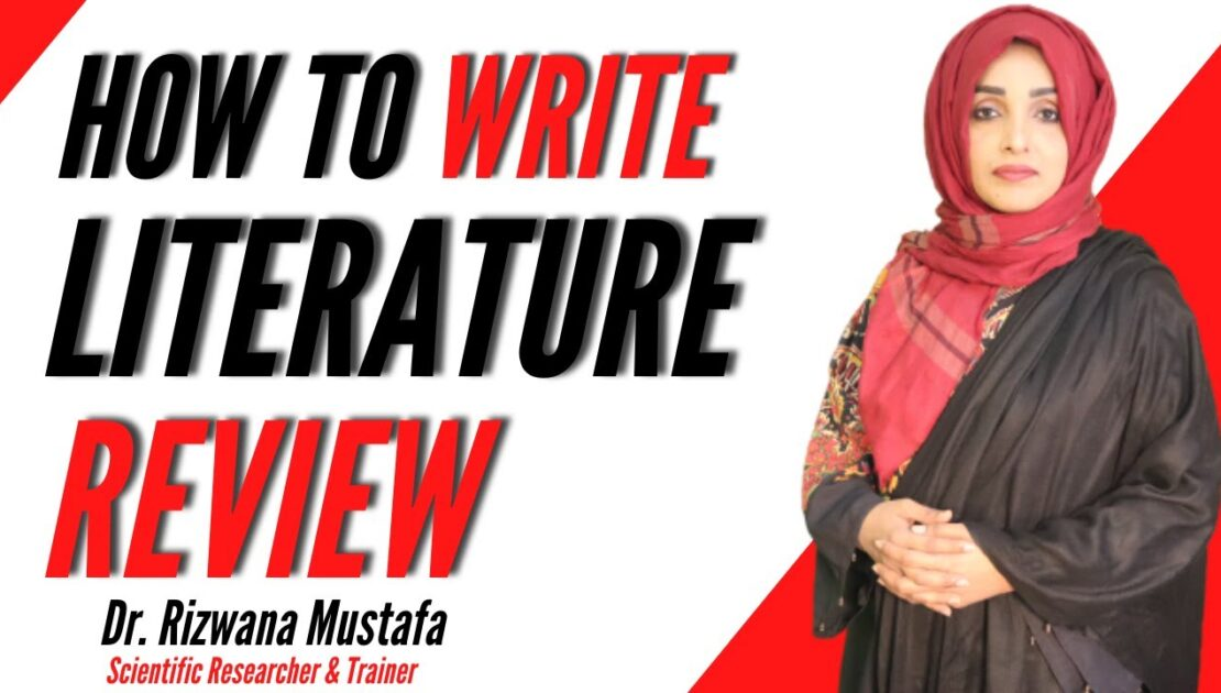 How to Write a Literature Review in Research | Academic Writing Tips & Examples | Dr. Rizwana