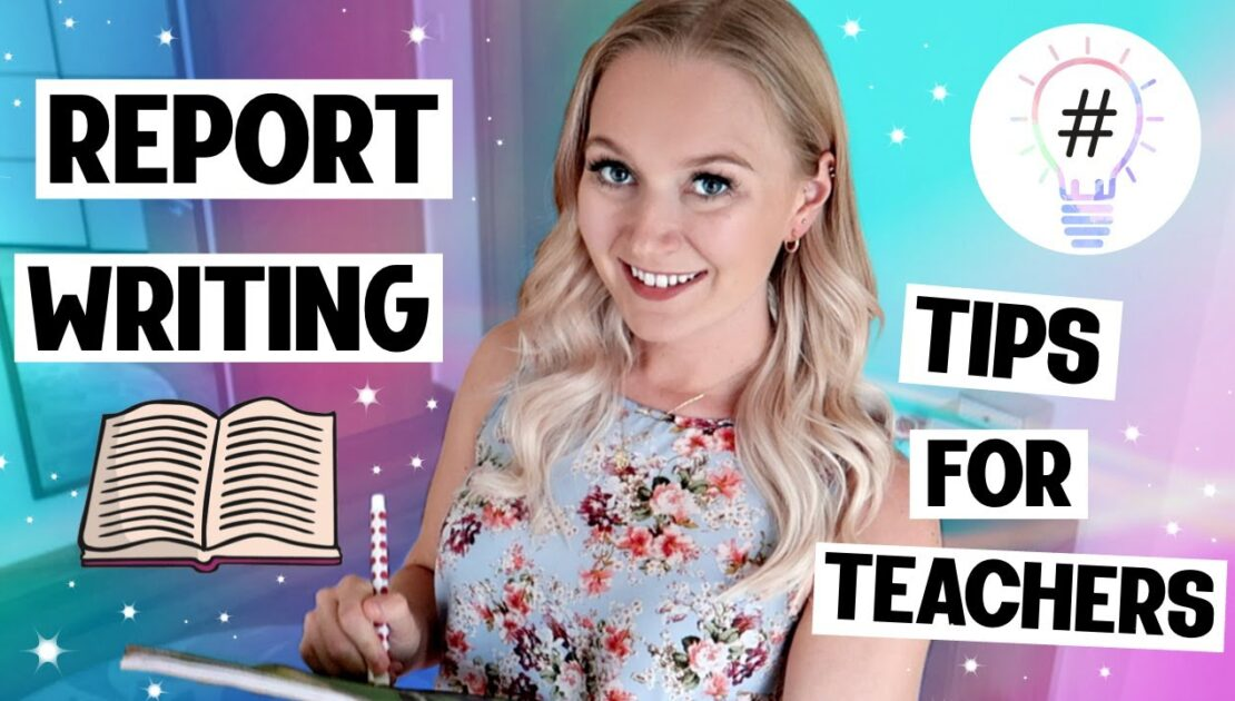 Report Writing Tips for Primary School Teachers (2020)