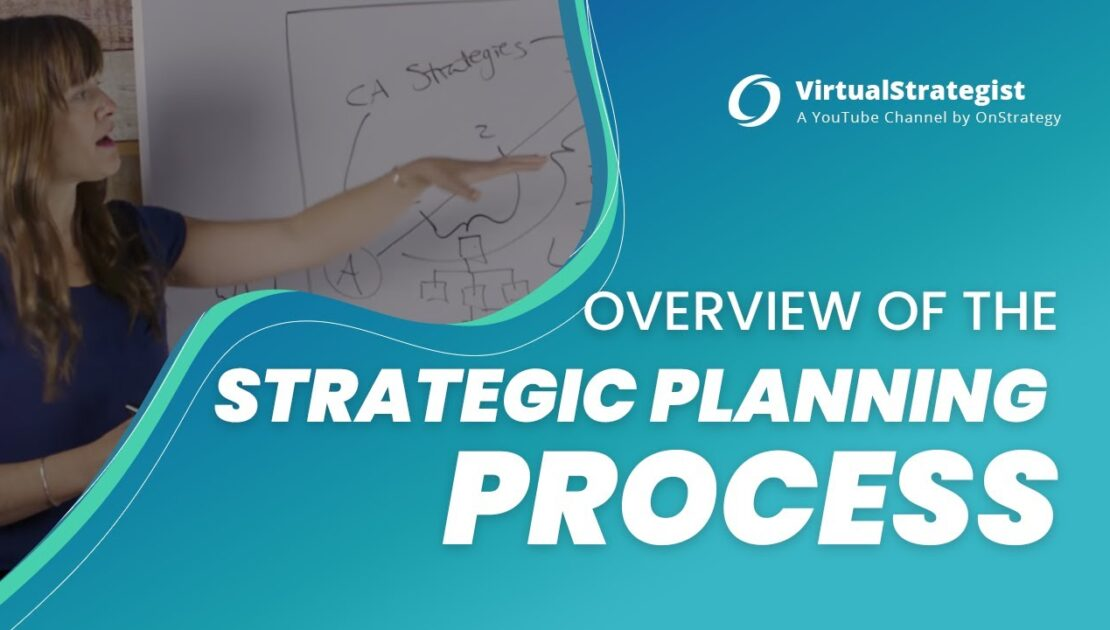 Overview of the Strategic Planning Process