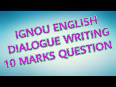IGNOU ENGLISH DIALOGUE WRITING TIPS.