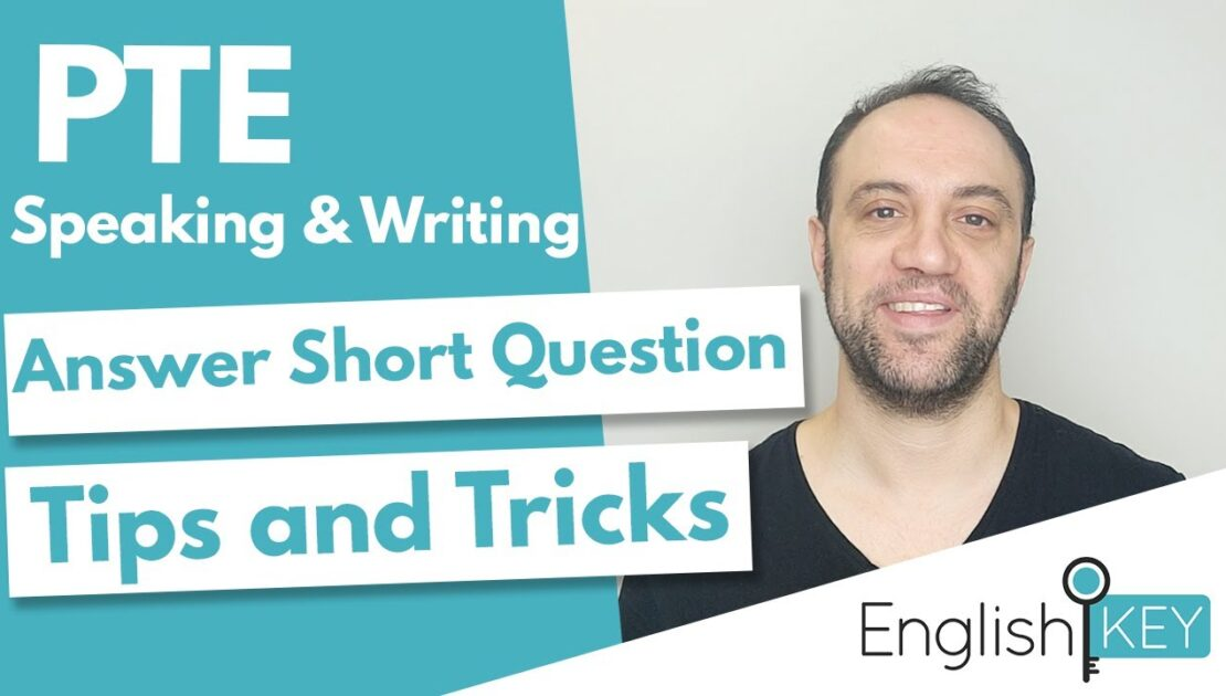 PTE Answer Short Question: KEY TIPS | Speaking & Writing