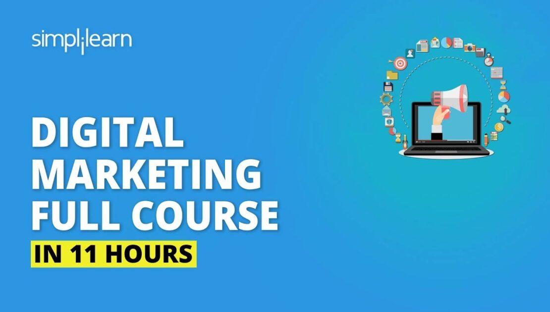 Digital Marketing Course In 11 Hours [2020] | Digital Marketing Tutorial For Beginners | Simplilearn