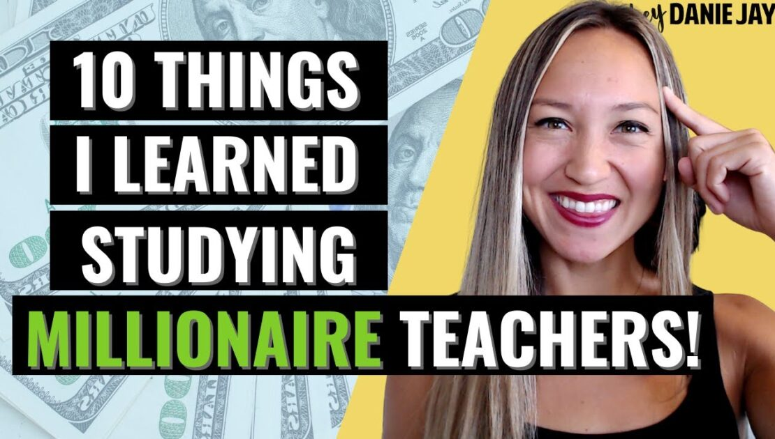 10 Things I Learned from Studying Millionaire Teachers | How to Earn More Money as a Teacher