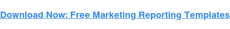 → Free download: Free marketing report templates [Access Now]