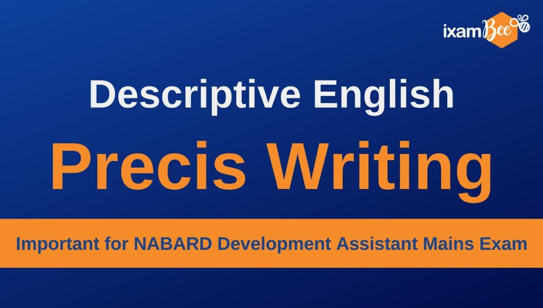 Precis Writing Tips| English Descriptive| Important for NABARD Development Assistant Mains