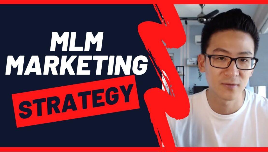 Best MLM Marketing Strategies - Step By Step Marketing Plan
