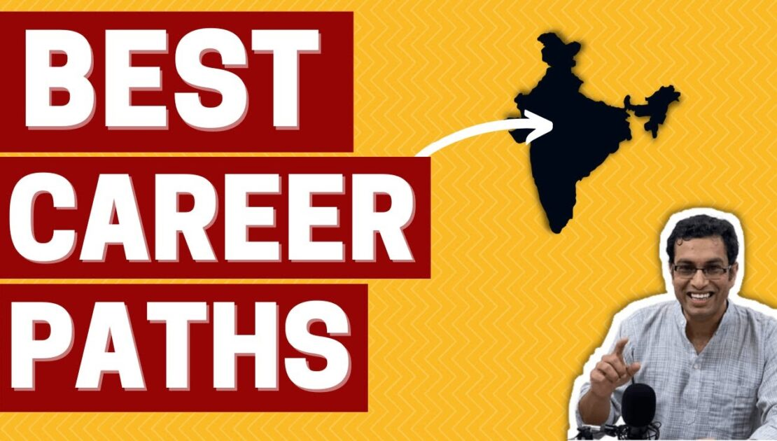 CAREERS in India - Which one should you pursue? | Money earned | Work-Life Balance | Future Prospect