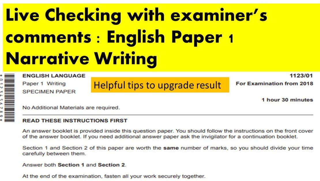 O Levels English Live checking Paper 1  Narrative writing with  examiner's comments and tips (1)