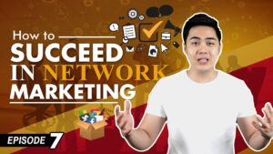How To Succeed In Network Marketing - 5 Strategies (Ep #7)