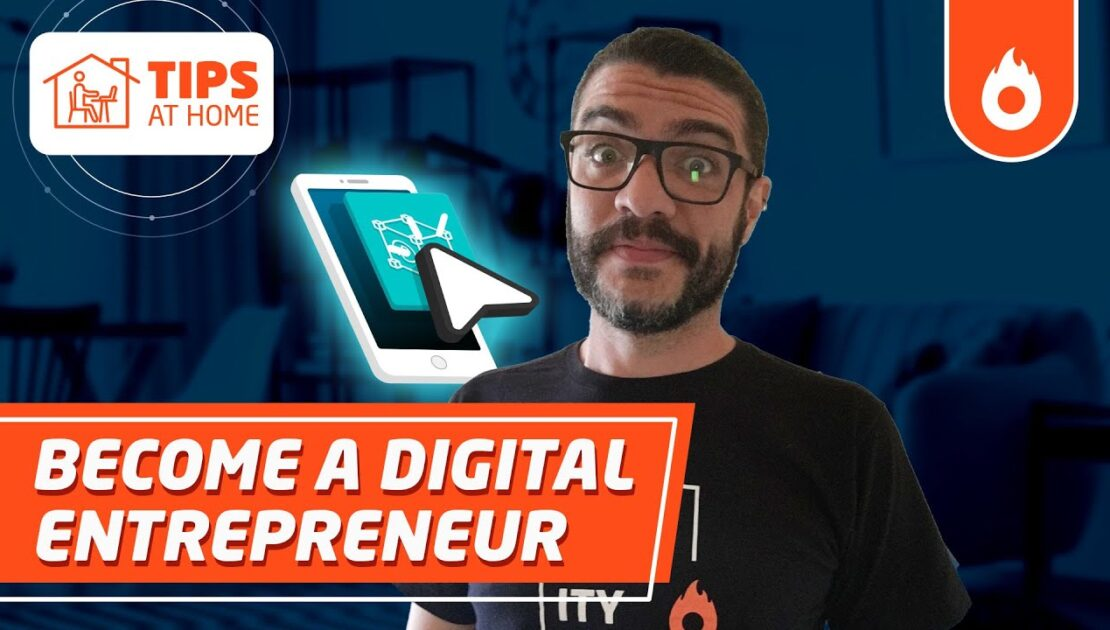 Digital entrepreneurship: what is it and how to get started | 7 tips to start an online business