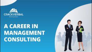 Management Consulting : Job Responsibilities, Lifestyle, Skills & Salary [2019-20]