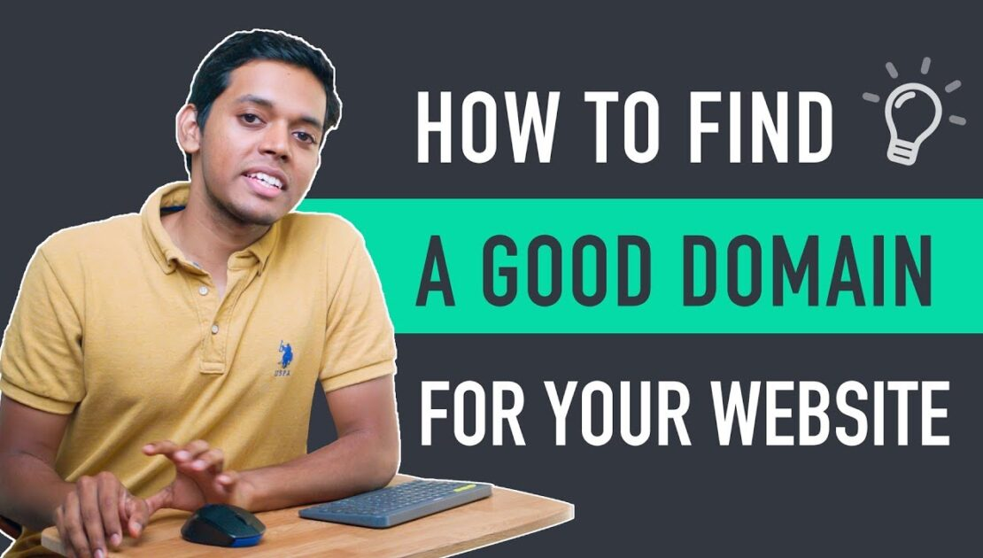 How To Find A Good Domain Name for Your Website