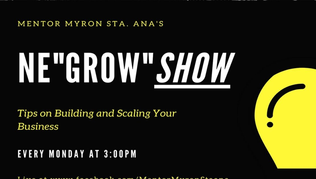 NeGROWShow: Tips on Building and Scaling Your Business Season 1, Episode 2