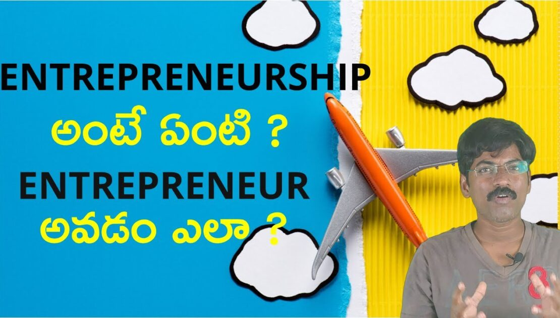 Learn Entrepreneurship in Telugu-(Part 1: How to Start Startup Business in Telugu-A Video Podcast)