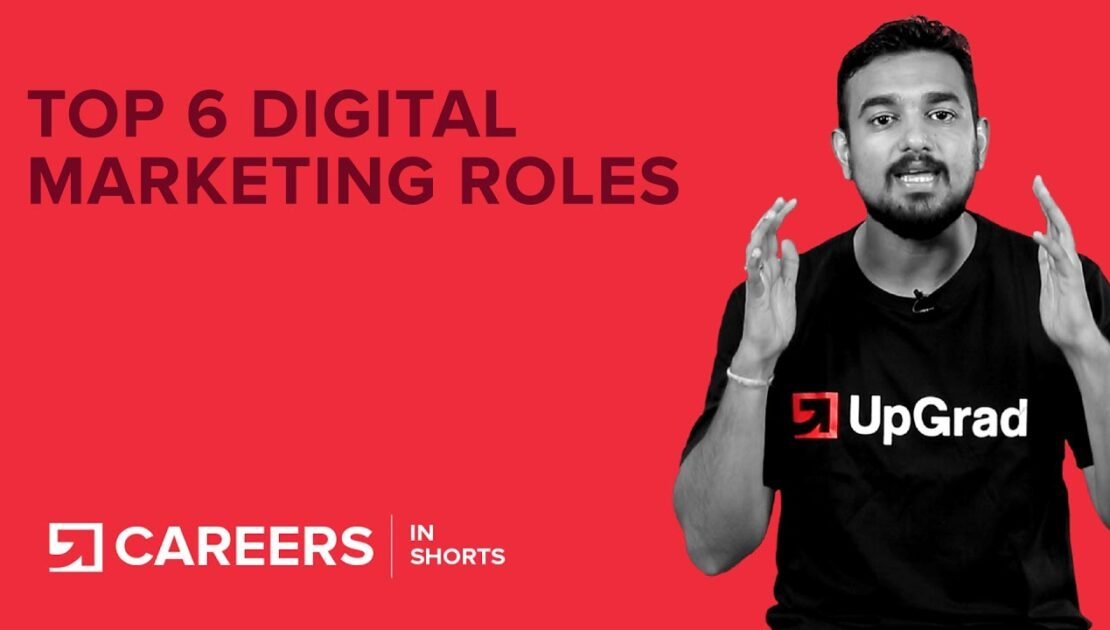 Digital Marketing: Top 6 Jobs and Careers | Sales and Marketing | upGrad