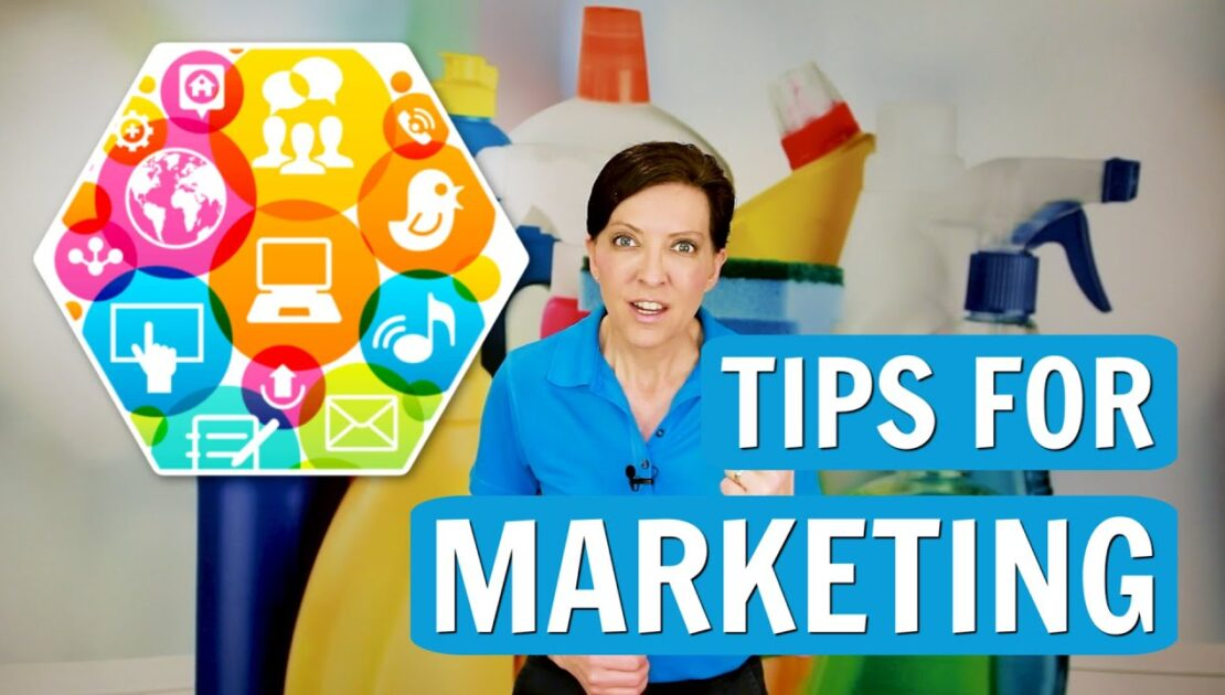 Best Marketing Tips - Ways to Promote Your Cleaning Business