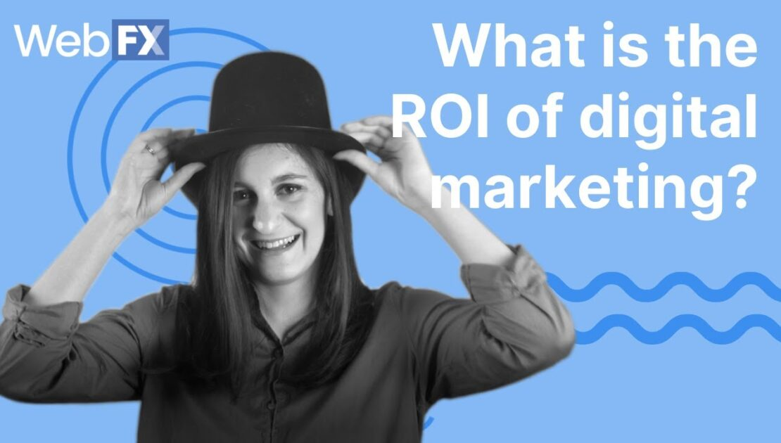 3 Digital Marketing ROI Strategies | Learn to Calculate Your Marketing ROI