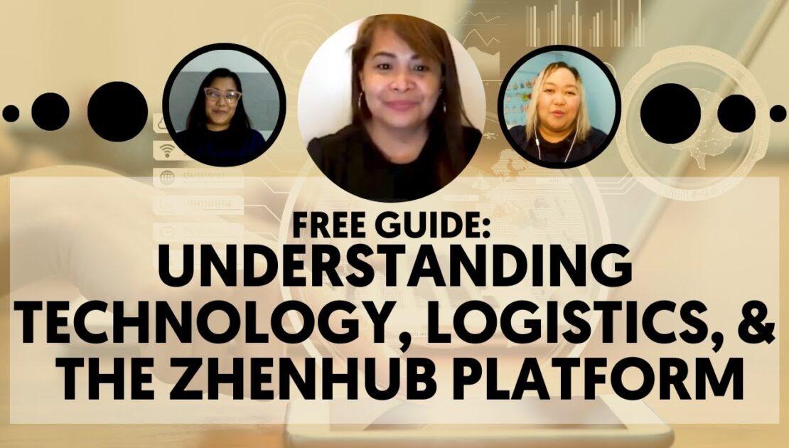 Free Guide: Understanding Technology, Logistics, & the ZhenHub Platform | FVA Business Consultancy