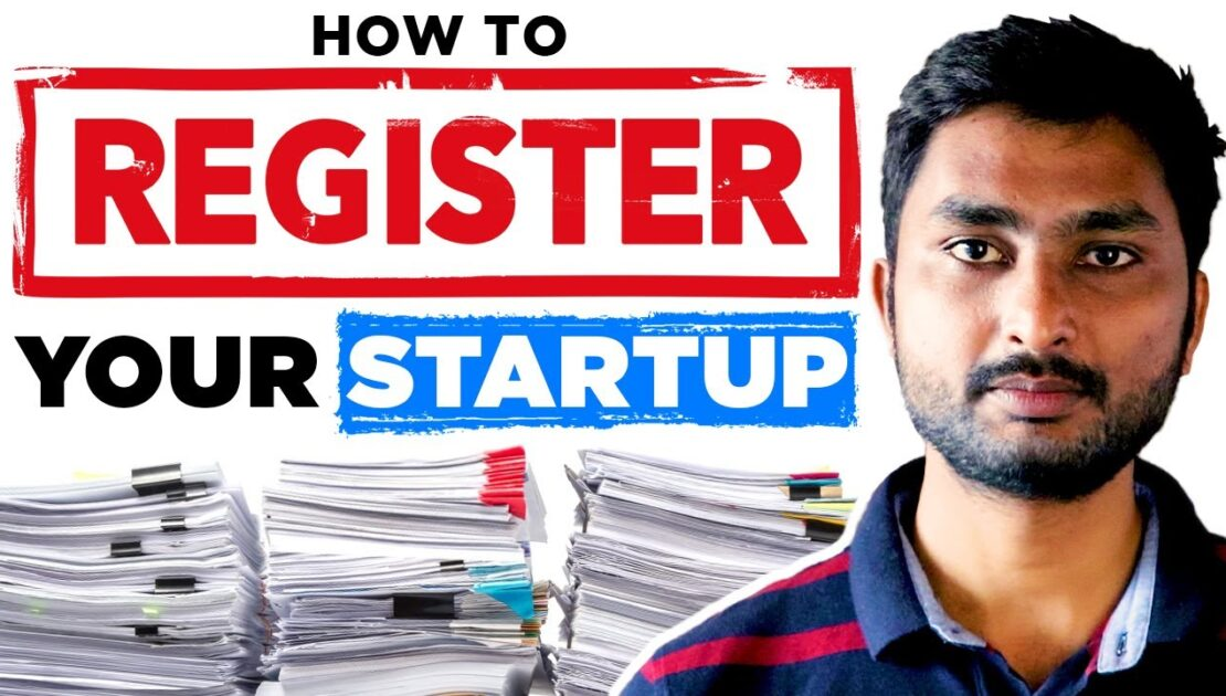 How to Register a Company in India: Business Structure, Documentation, Legal Compliance and Process